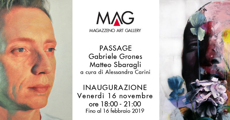 Passage: double personal exhibition by Gabriele Grones and Matteo Sbaragli